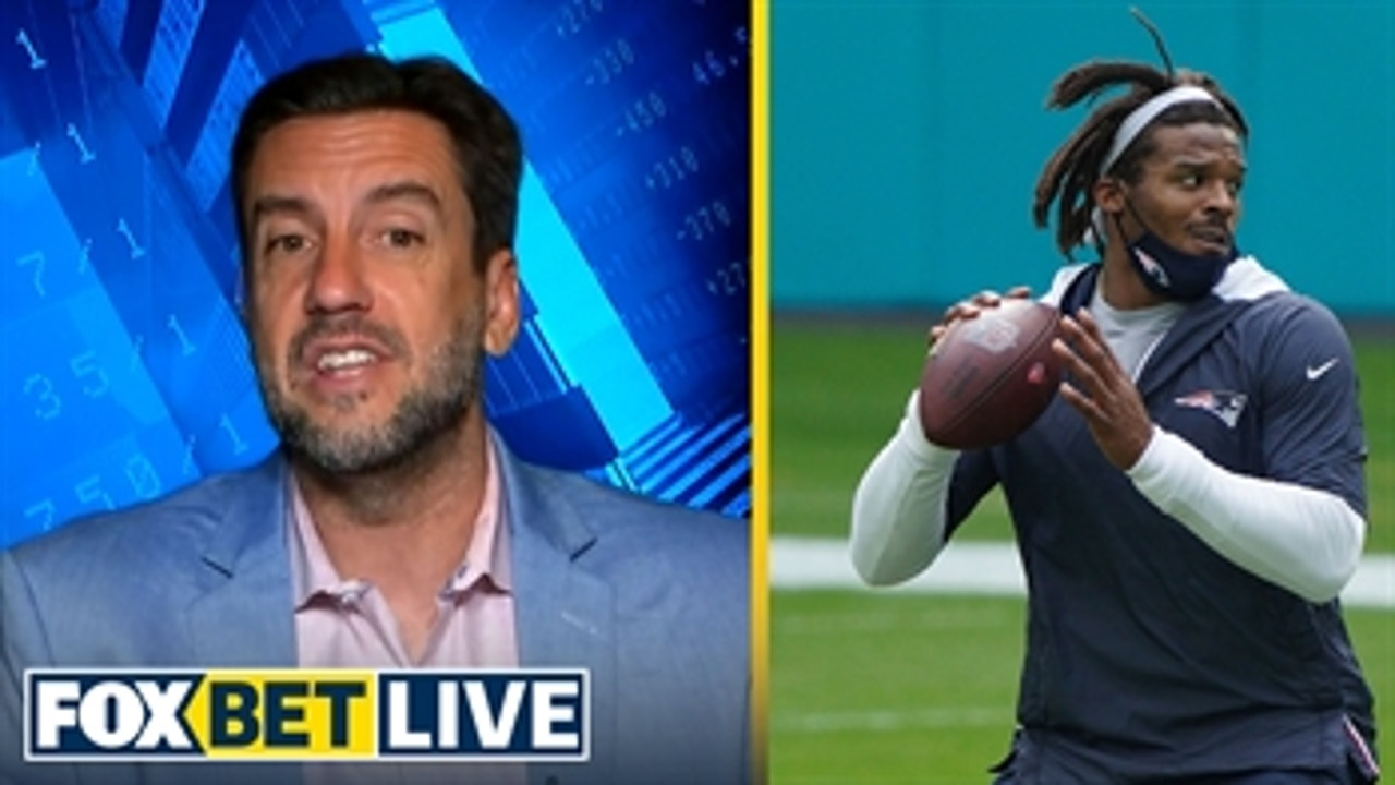 Clay Travis explains why Cam Newton (-300) will be the Patriots starter Week 1 ' FOX BET LIVE