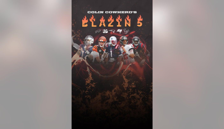 Colin Cowherd's Blazin' 5 – Week 3